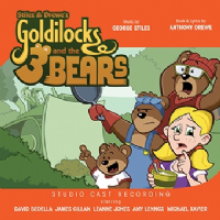 Stiles & Drewes Goldilocks & The Three Bears Studio Cast CD